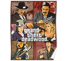 Grand Theft Deadwood | Deadwood + Grand Theft Auto Poster