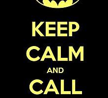 Keep Calm and Call Batman by Amantine