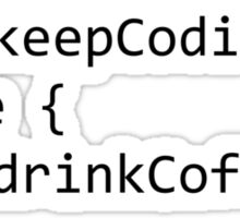 Keep coding Sticker