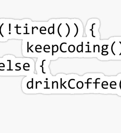 Keep coding Sticker