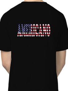 Americano Bandera T-Shirt - Authentic Hispanic American Sticker Classic T-Shirt
