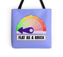 Flat as a brick Tote Bag