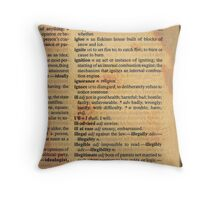 Ignorance Throw Pillow