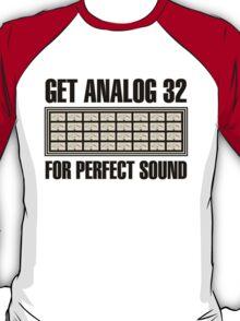 Get Analog  32 T-Shirt