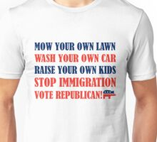 Mow Your Own Lawn Unisex T-Shirt