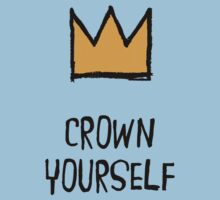 Crown Yourself by Djidiouf