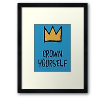 Crown Yourself Framed Print