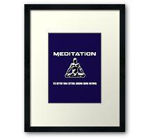 Meditation.  Framed Print