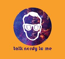 NERDY TALK ― for him Unisex T-Shirt