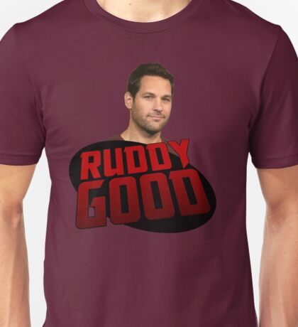 ANT MAN IS RUDDY GOOD Unisex T-Shirt