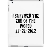 I Survived 2012 iPad Case/Skin
