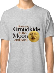 I love my grandkids to the moon and back Classic T-Shirt