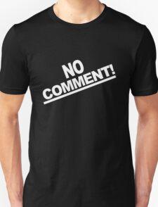 No comment team tonya harding 1994 geek funny nerd Unisex T-Shirt