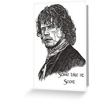 SOME LIKE IT SCOT! Greeting Card