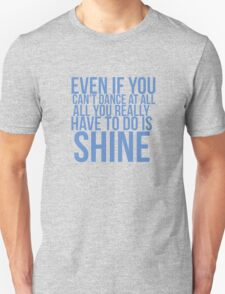 Even if... Quote Square T-Shirt