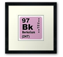 Berkelium Periodic Table of Elements Framed Print