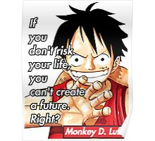 Monkey D. Luffy Quote !! Poster
