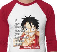 Monkey D. Luffy Quote !! Men's Baseball ¾ T-Shirt