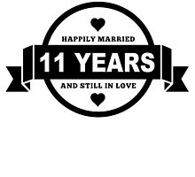 Happily Married 11 Years by GiftIdea