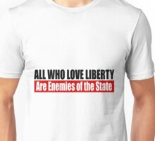 All Who Love Liberty Unisex T-Shirt