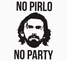NO PIRLO NO PARTY One Piece - Long Sleeve