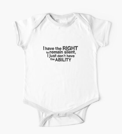 I have the right to remain silent i just don't have the ability Kids Clothes