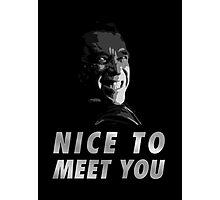 Terminator, Genisys - Nice to meet you Photographic Print