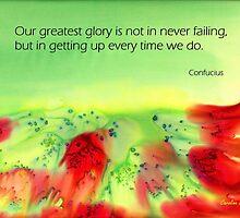 Never give up! by Caroline  Lembke