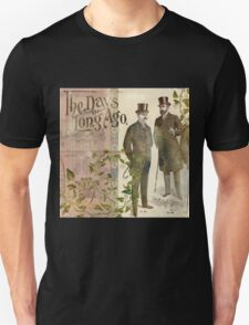 The Days of Long Ago T-Shirt