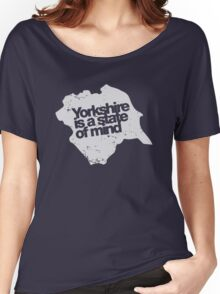 Yorkshire is a state of mind (white) Women's Relaxed Fit T-Shirt