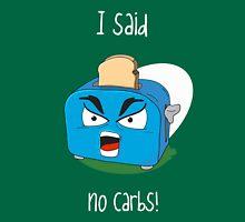 No Carbs! Unisex T-Shirt