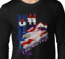 9-11I Will Never Forget Long Sleeve T-Shirt