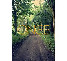 Once Upon A Time... Photographic Print