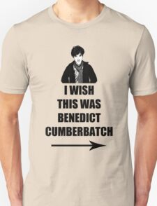 I wish this was Benedict Cumberbatch T-Shirt