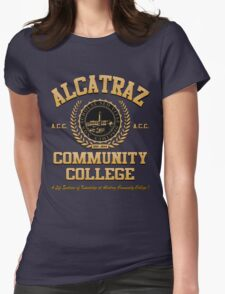ALCATRAZ COMMUNITY COLLEGE Womens Fitted T-Shirt