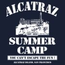 ALCATRAZ SUMMER CAMP wht by GUS3141592