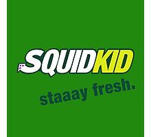 SquidKid, Staaay Fresh! Photographic Print