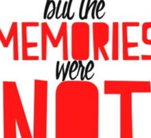 THE TOWN WAS PAPER BUT THE MEMORIES WERE NOT - PAPER TOWNS QUOTE - JOHN GREEN Sticker