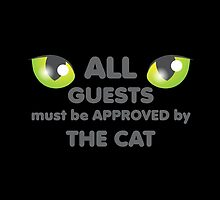 All guests must be approved by the CAT by jazzydevil