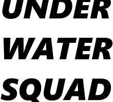 UNDER WATER SQUAD by kurukato