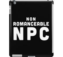 Non-Romanceable NPC iPad Case/Skin