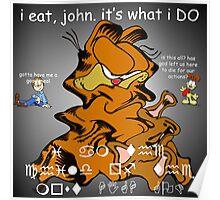 """i eat, john."" GAR Poster"