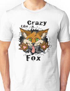 Crazy Like a Fox! Unisex T-Shirt