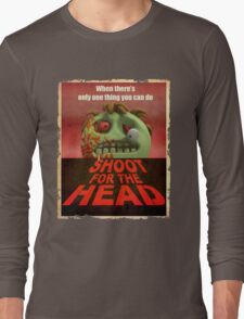Shoot for the Head Long Sleeve T-Shirt
