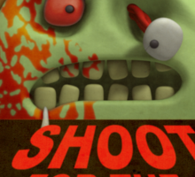 Shoot for the Head Sticker