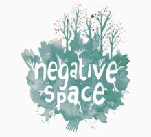 negative space by Natalie Tyler