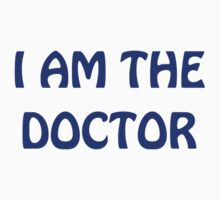 I Am The Doctor by TWCreation