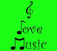 I Love Music - Ghetto Green by moonshinepdise