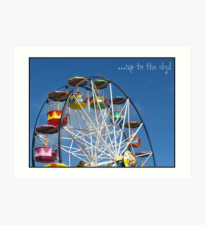 Up to the sky! -Big Wheel, Scarborough. Art Print
