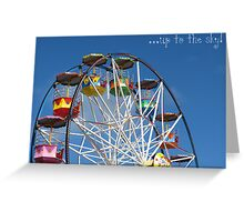 Up to the sky! -Big Wheel, Scarborough. Greeting Card
